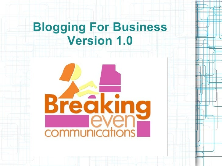 Blogging For Business Version 1.0