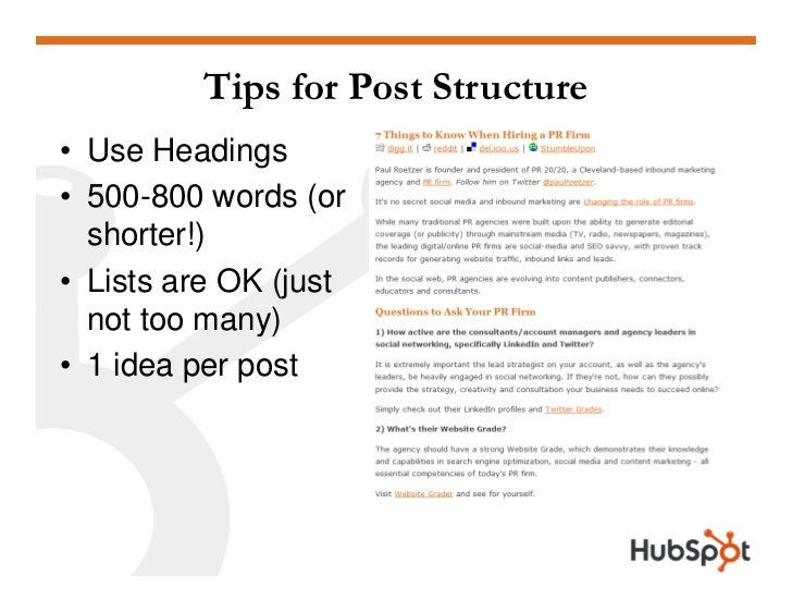 Tips for Post Structure • Use Headings • 500-800 words (or   shorter!) • Lists are OK (just   not too many) • 1 idea per p...
