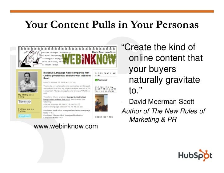 """Your Content Pulls in Your Personas                      """"Create the kind of                        online content that   ..."""