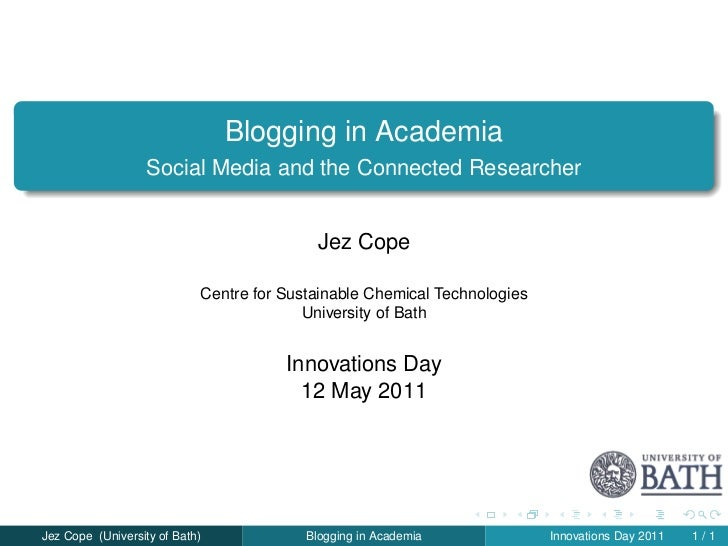 Blogging in Academia                   Social Media and the Connected Researcher                                          ...