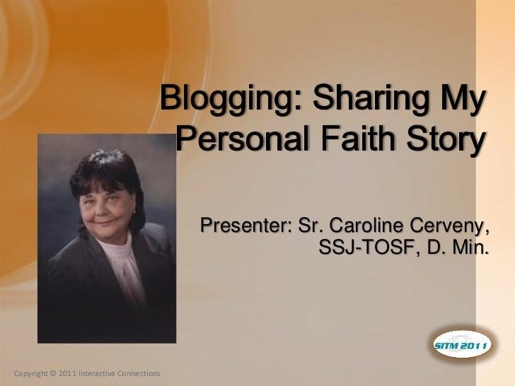 Presenter: Sr. Caroline Cerveny,                                                        SSJ-TOSF, D. Min.Copyright © 2011 ...