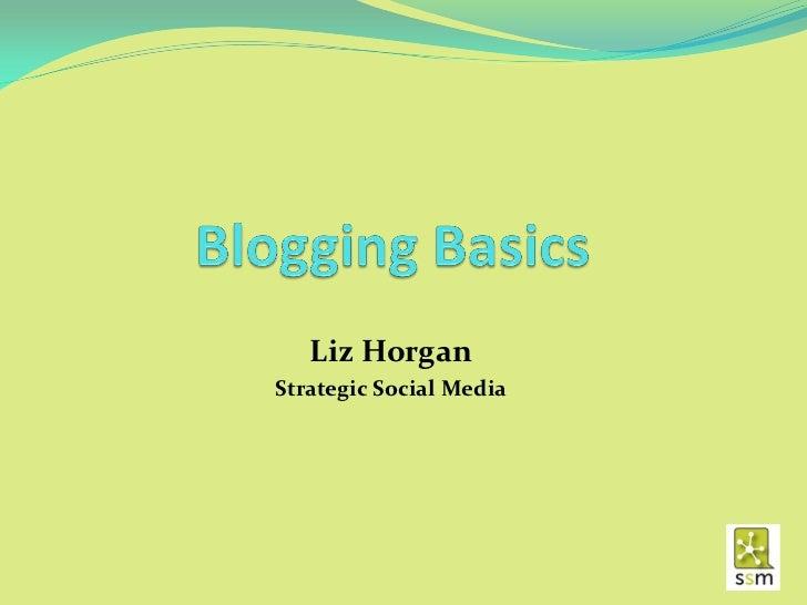 Liz HorganStrategic Social Media