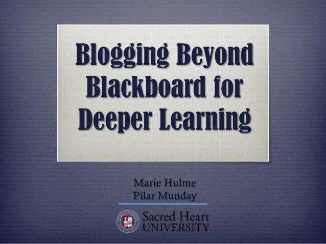 Blogging Beyond Blackboard for Deeper Learning