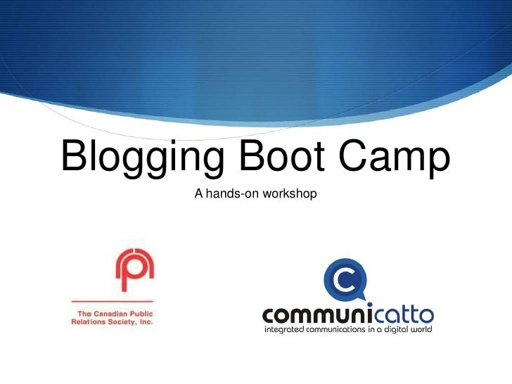 Blogging Boot Camp<br />September 23, 2009<br />by Doug Lacombe, MBA<br />