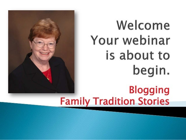 Blogging Family Tradition Stories
