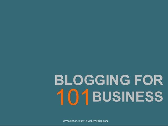 Blogging For Business 101 Slide 2