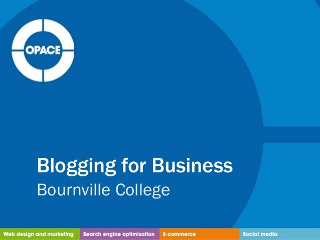 Blogging for BusinessBournville College