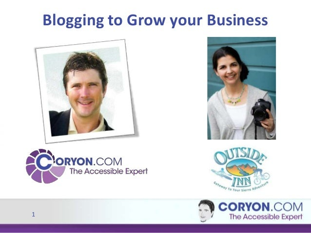 Blogging to Grow your Business  1