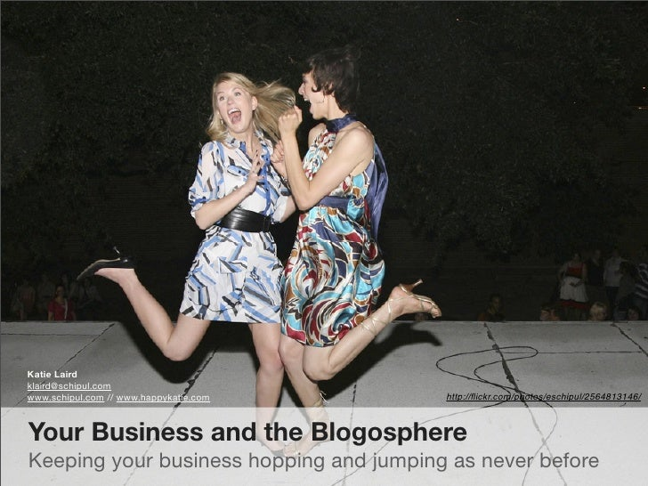Katie Laird klaird@schipul.com www.schipul.com // www.happykatie.com    http://flickr.com/photos/eschipul/2564813146/    Yo...