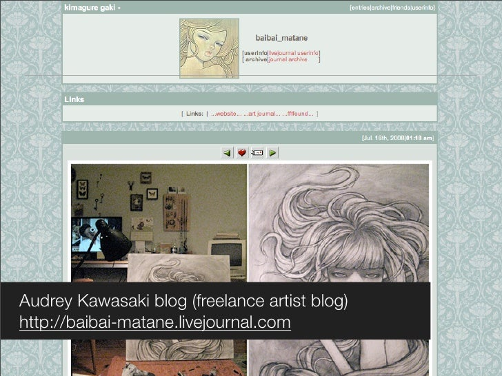 Audrey Kawasaki blog (freelance artist blog) http://baibai-matane.livejournal.com
