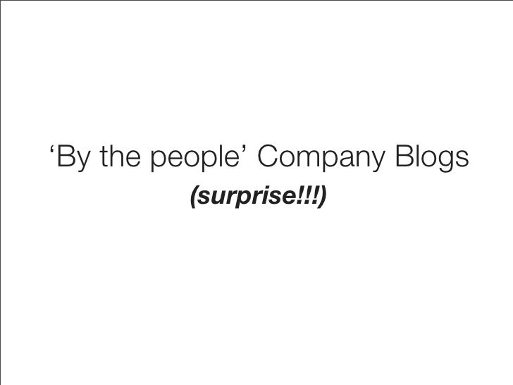 'By the people' Company Blogs          (surprise!!!)