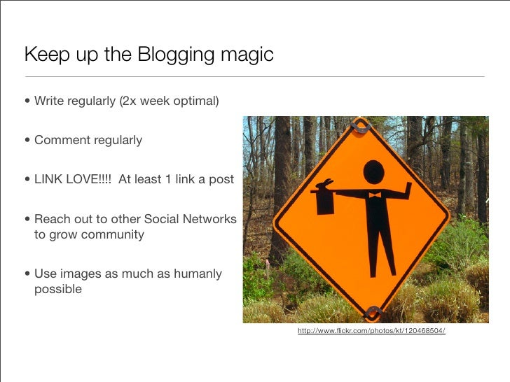 Keep up the Blogging magic...  Random Blog post ideas  • Invite guest Blogger to write on industry or event topics   • Int...