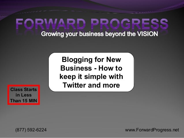 Blogging for New                   Business - How to                   keep it simple withClass Starts                    ...