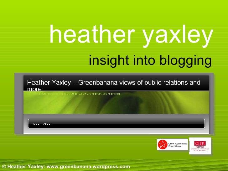 heather yaxley insight into blogging