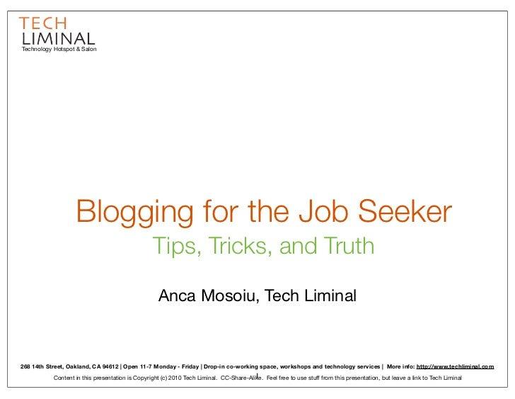 Technology Hotspot & Salon                   Blogging for the Job Seeker                                                 T...