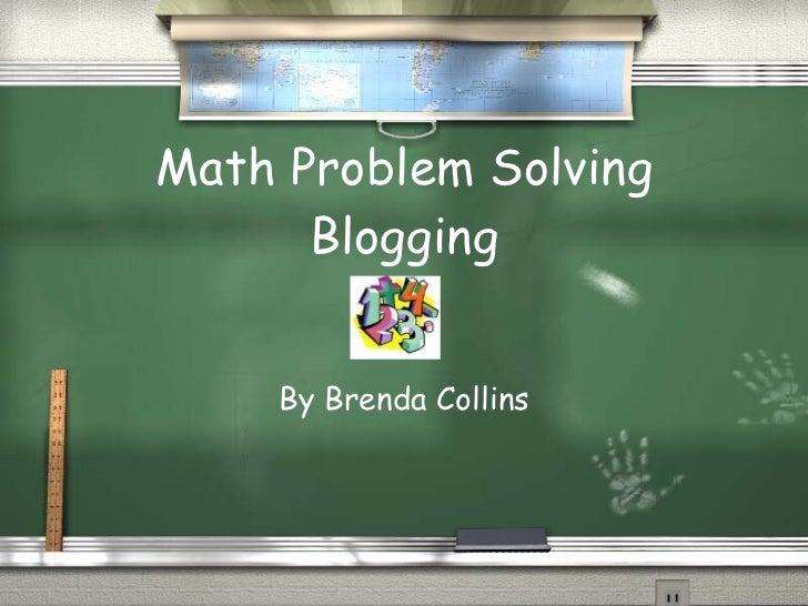 Math Problem Solving Blogging By Brenda Collins