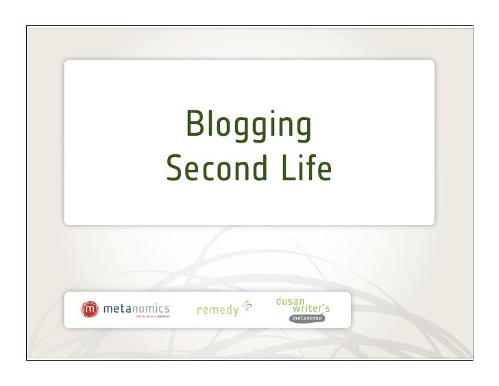 BloggingSecond Life