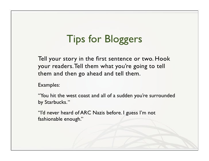 Tips for Bloggers   Topics that guarantee traffic (summer 2009 edition)• Rezzable• Open spaces (still!)• Real/virtual ident...