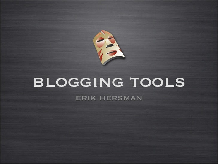 blogging tools    erik hersman