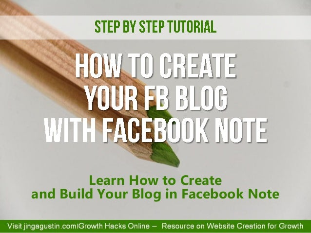 Learn How to Create and Build Your Blog in Facebook Note