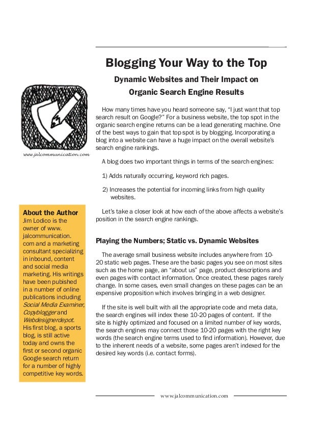 Page 1  Blogging Your Way to the Top Dynamic Websites and Their Impact on Organic Search Engine Results How many times hav...