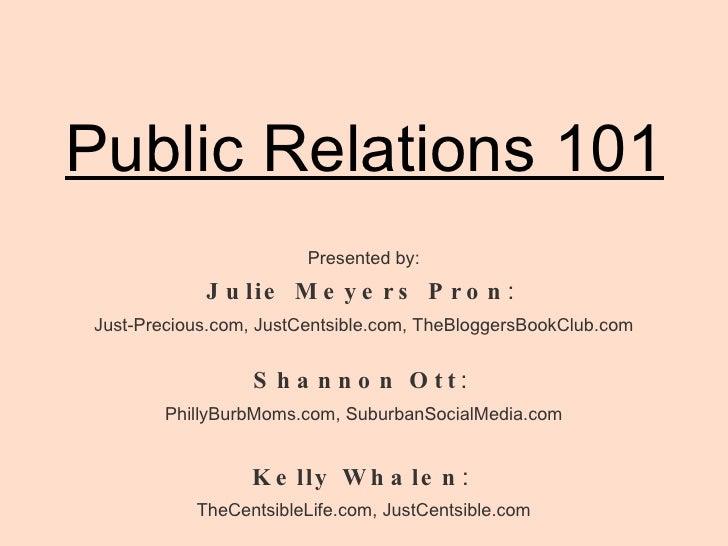 <ul><li>Presented by: </li></ul><ul><li>Julie Meyers Pron :  </li></ul><ul><li>Just-Precious.com, JustCentsible.com, TheBl...