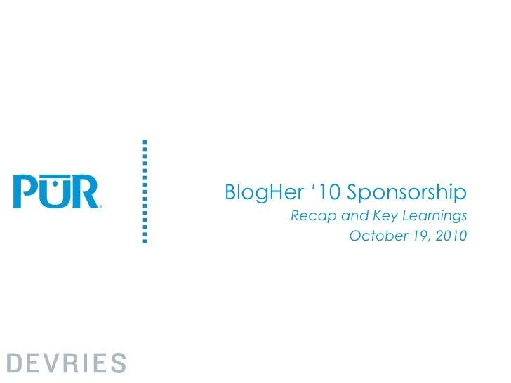 BlogHer '10 Sponsorship Recap and Key Learnings October 19, 2010