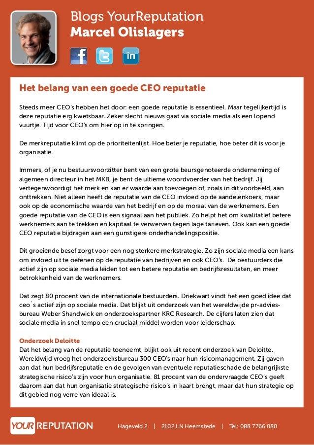 Blogs YourReputation Marcel Olislagers  Het belang van een goede CEO reputatie Steeds meer CEO's hebben het door: een goed...