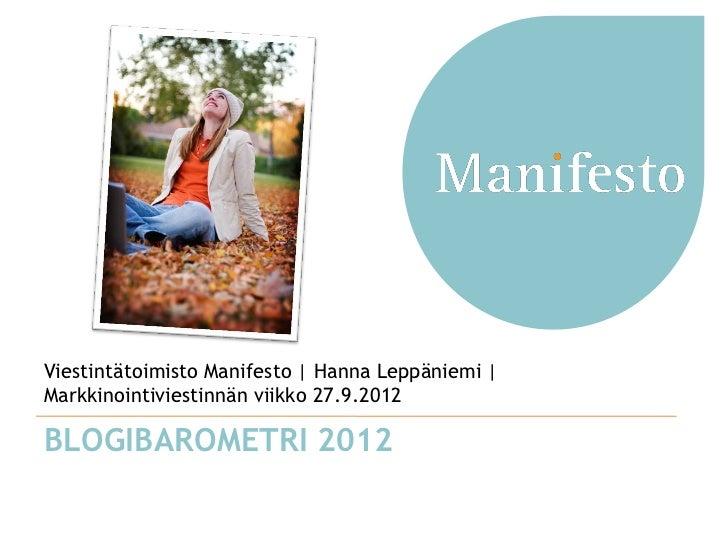 Viestintätoimisto Manifesto | Hanna Leppäniemi |Markkinointiviestinnän viikko 27.9.2012BLOGIBAROMETRI 2012