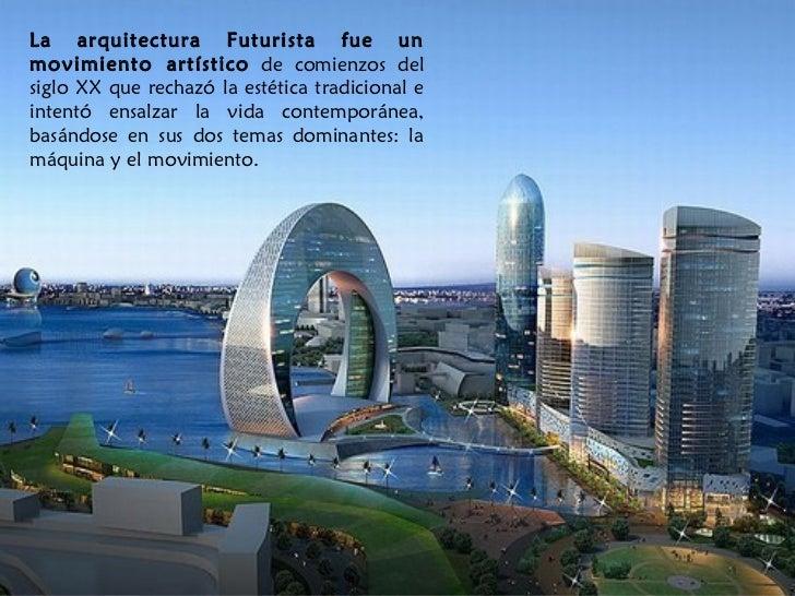 Blog importancia de la arquitectura futurista for Blog de arquitectura