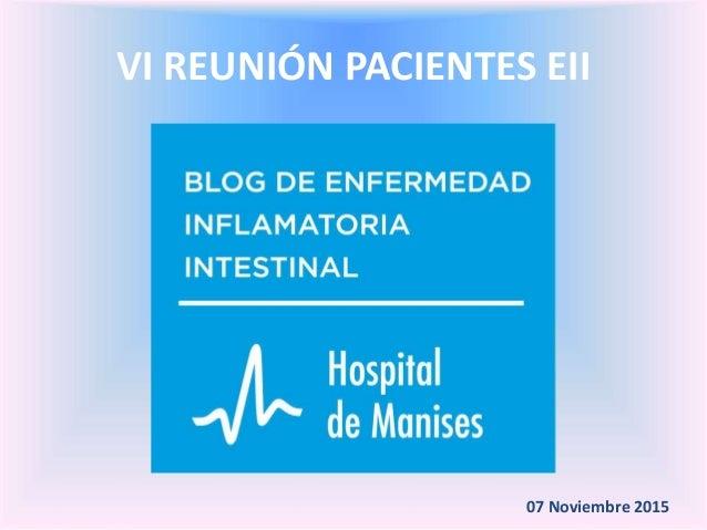 VI REUNIÓN PACIENTES EII 07 Noviembre 2015