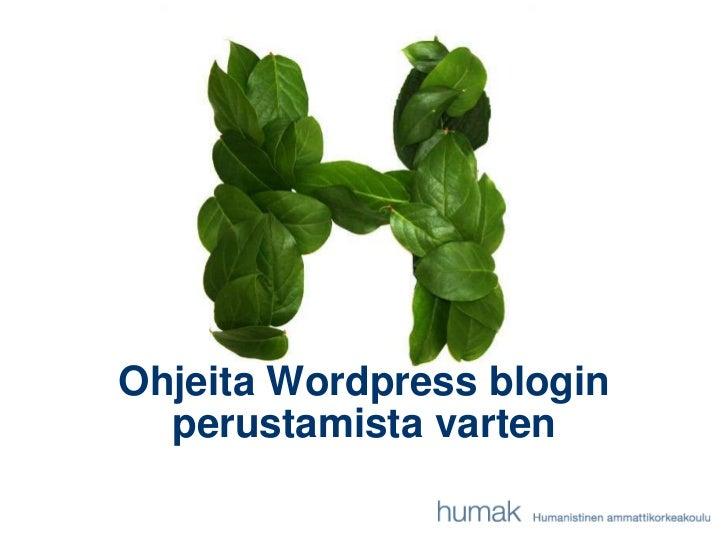 Ohjeita Wordpress blogin  perustamista varten