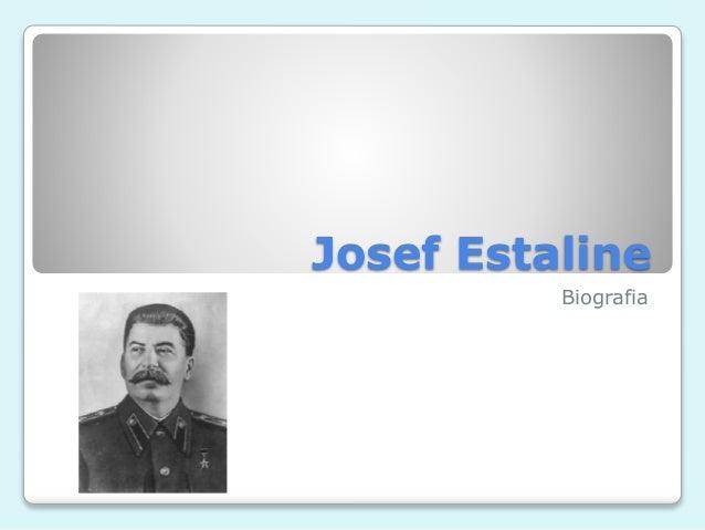 Josef Estaline  Biografia