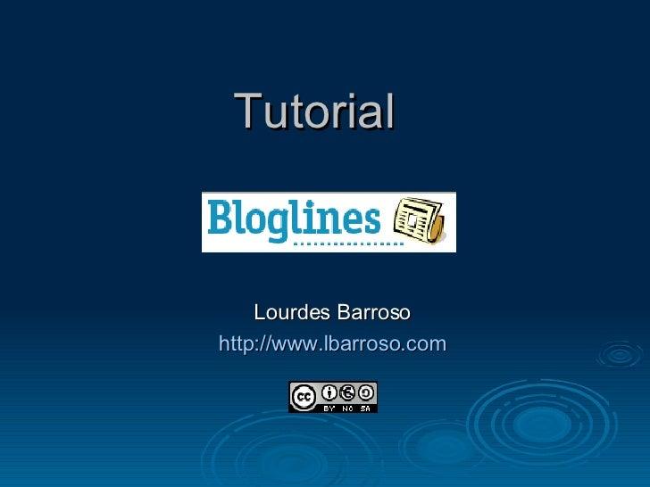 Tutorial Lourdes Barroso http:// www.lbarroso.com