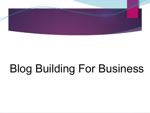 Blog Building For Business