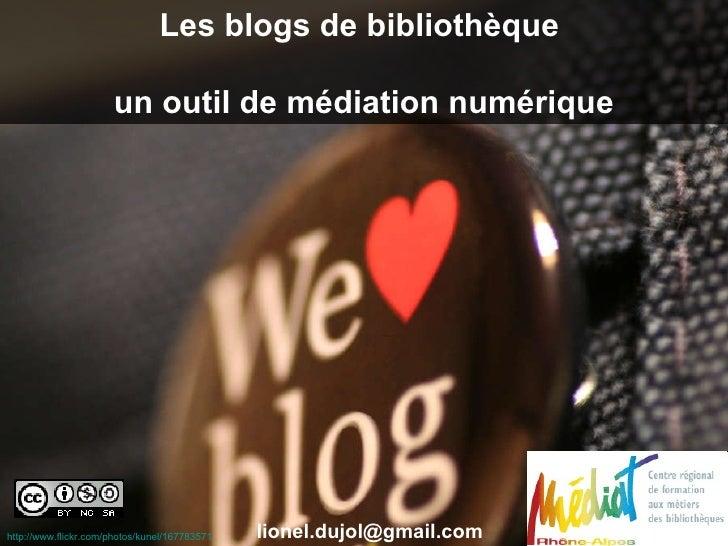 http://www.flickr.com/photos/kunel/167783571   Les blogs de bibliothèque  un outil de médiation numérique [email_address]