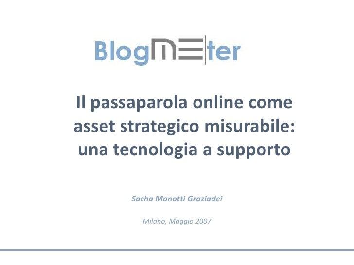 Il passaparola online come asset strategico misurabile: una tecnologia a supporto         Sacha Monotti Graziadei         ...