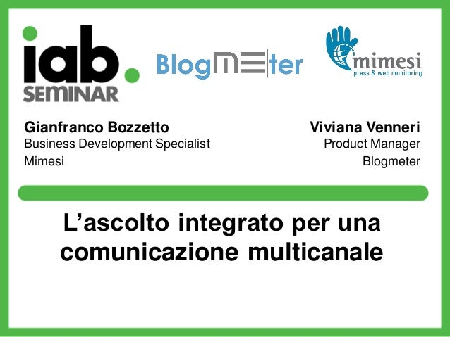 Gianfranco Bozzetto               Viviana VenneriBusiness Development Specialist    Product ManagerMimesi                 ...