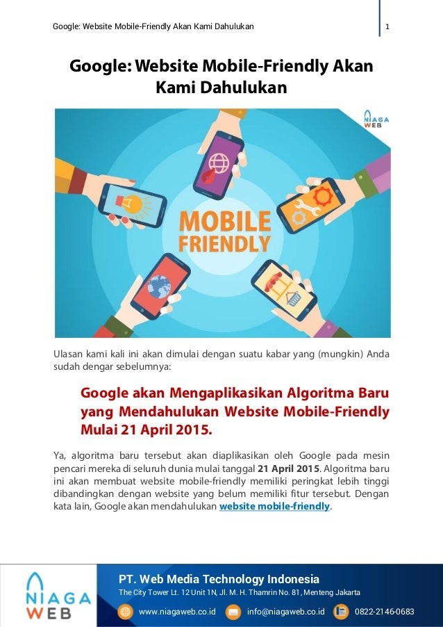 1Google: Website Mobile-Friendly Akan Kami Dahulukan www.niagaweb.co.id info@niagaweb.co.id 0822-2146-0683 The City Tower ...