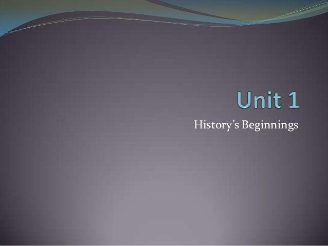 History's Beginnings