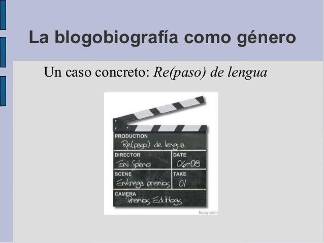 La blogobiografía como géneroUn caso concreto: Re(paso) de lengua