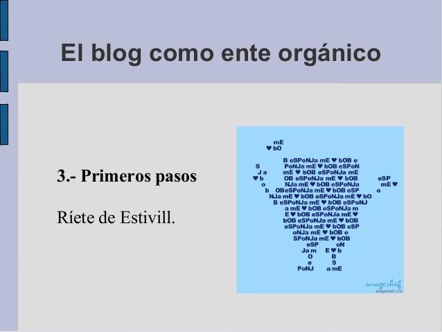3.- Primeros pasosRíete de Estivill.El blog como ente orgánico