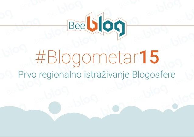 #Blogometar15 Prvo regionalno istraživanje Blogosfere