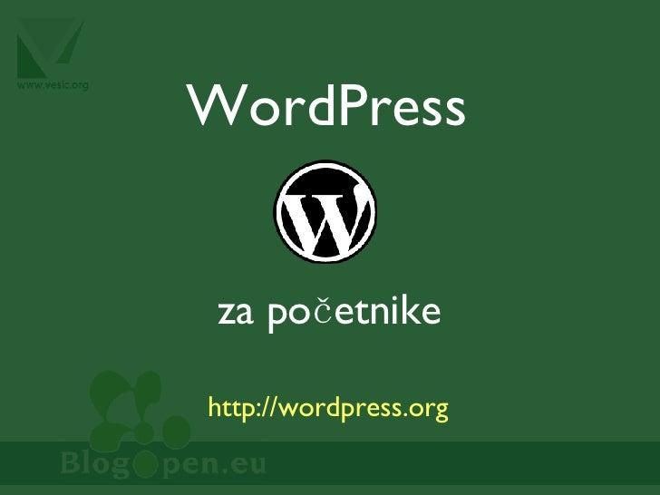 WordPress za početnike http://wordpress.org