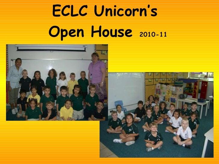 ECLC Unicorn's  Open House  2010-11