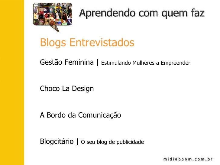Blogs Entrevistados Gestão Feminina |  Estimulando Mulheres a Empreender Choco La Design A Bordo da Comunicação Blogcitári...