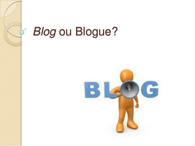 Blog ou Blogue?