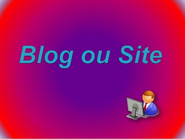 É um site cuja estrutura permite a atualização rápida a partir de acréscimos dos chamados artigos, ou posts. Estes são, ...