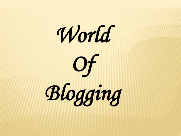 World   OfBlogging