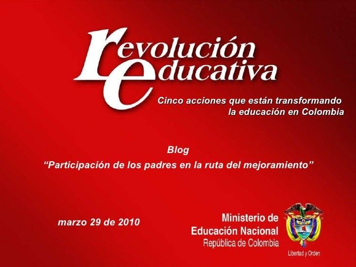"""Cinco acciones que están transformando  la educación en Colombia Blog """" Participación de los padres en la ruta del mejoram..."""